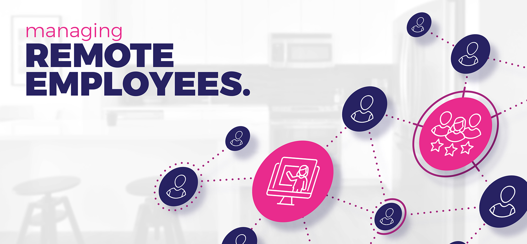 Leverage Your LMS to Simplify Managing Remote Employees