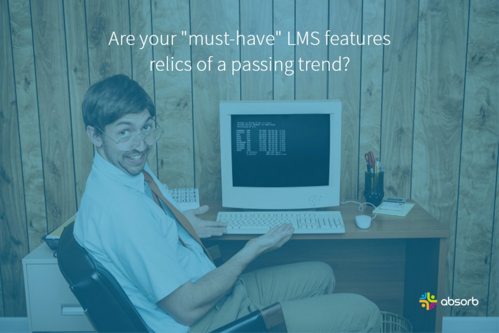 4 LMS Features That Were Hot and Now Are Not