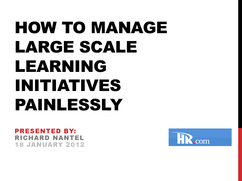 How to Manage Large Scale Learning Initiatives Painlessly