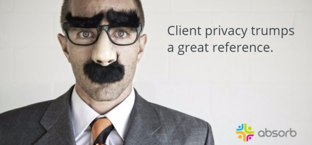 client privacy trumps a great reference